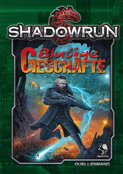 Shadowrun: Blutige Geschäfte
