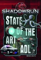 Shadowrun: State of the Art ADL