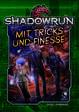 Shadowrun: Mit Tricks und Finesse