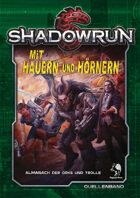 Shadowrun: Mit Hauern und Hörnern