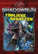 Shadowrun: Tödliche Schatten