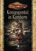Cthulhu - Königsgambit in Kamborn