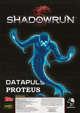 Shadowrun: Datapuls Proteus