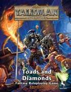 Talisman Adventures - Toads and Diamonds
