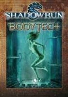 Shadowrun: Bodytech