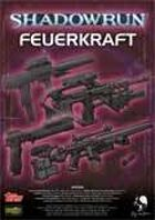 Shadowrun: Feuerkraft