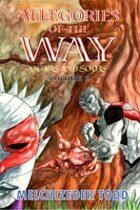 Allegories of the Way Volume 2