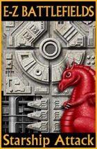E-Z BATTLEFIELDS: Starship Attack