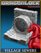 DRAGONLOCK Ultimate: Village Sewers