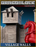 DRAGONLOCK Ultimate: Village Walls & Gate