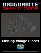 Missing Village Pieces