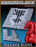 DRAGONLOCK Ultimate: Village Ruins
