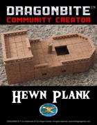 Community Hewn Plank