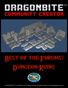 Best of the Forums: Dungeon Ruins