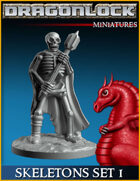 DRAGONLOCK Miniatures: Skeletons Set 1