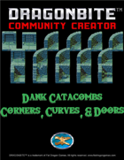 Dank Catacombs Corners, Curves, & Doors