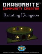 Rotating Dungeon