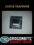 Castle Trapdoor
