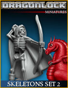 DRAGONLOCK Miniatures: Skeletons Set 2