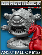 DRAGONLOCK Miniatures: Angry Ball of Eyes