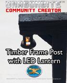 Timberframe Post with LED Lantern