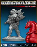 DRAGONLOCK Miniatures: Orc Warriors Set 2