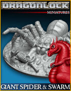 DRAGONLOCK Miniatures: Giant Spider & Swarm