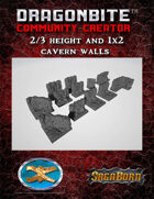 2/3 Height and 1x2 Cavern Walls