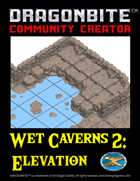 Wet Caverns 2: Elevation