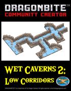 Wet Caverns 2: Low Corridors