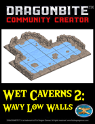 Wet Caverns 2: Wavy Low Walls