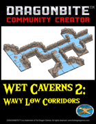 Wet Caverns 2: Wavy Low Corridors