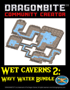 A Whole Bunch of Wet Caverns (Wavy Water) [BUNDLE]