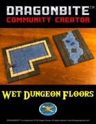 Wet Dungeon Floors