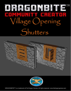Village Opening Shutters