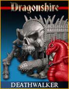 DRAGONLOCK: Vallis Mortis Deathwalker