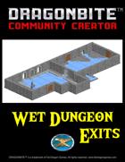 Wet Dungeon Exits