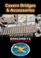 Cavern Bridges & Accessories