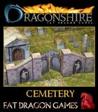 DRAGONSHIRE: The Cemetery