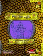 AntiMagic Source Book
