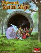 Alternate Paths: Martial Magic