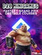 D20 Minigames: Fantasy Grand Prix & Obstacle Course