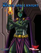 Mystic Space Knight