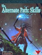 Alternate Paths: Skills