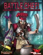 Battle Chef (Pathfinder 2nd Edition Base Class)
