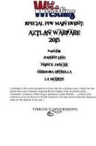 Aztlan Warfare 2015 (Wild World Wrestling Special PPV Main Event)