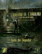 Rastro de Cthulhu: Guia do Jogador