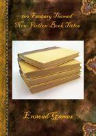 100 Fantasy Non-Fiction Book Titles