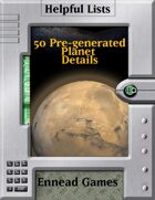 50 Pre-generated Planet Details