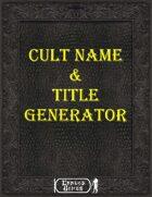 Cult Name & Title Generator